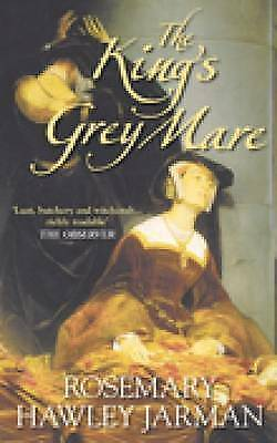 The King's Grey Mare by Rosemary Hawley Jarman (Paperback, 2008)