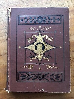 1876 The Boys Of 76 The Battles Of The American Revolution Coffin First Edition