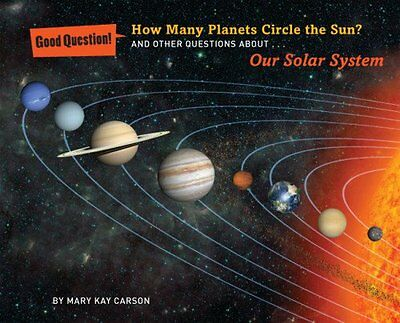 How Many Planets Circle the Sun?: And Other Questions about Our Solar System (Go