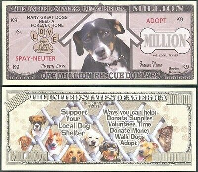 Lot of 100 BILLS - ONE MILLION RESCUE / SHELTER DOG MILLION DOLLAR NOVELTY BILL
