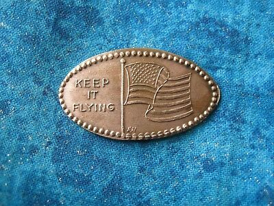 KEEP IT FLYING AMERICAN FLAG COPPER Elongated Penny Pressed Smashed 25