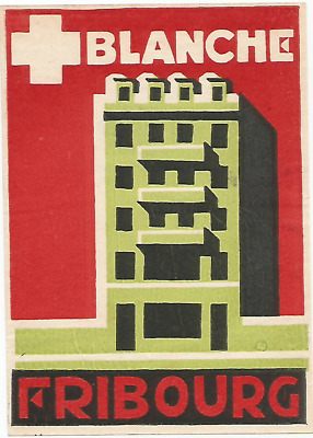 HOTEL BLANCHE luggage DECO label (FRIBOURG)