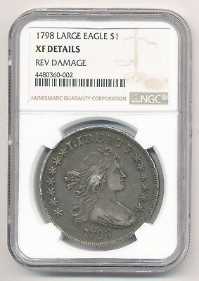 RARE! 1798 Draped Bust/ Large Eagle Silver Dollar NGC XF Details Rev Damage