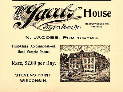1899 Jacobs House Hotel, Steven Point, Wisconsin N. Jacobs Prop Advertisement