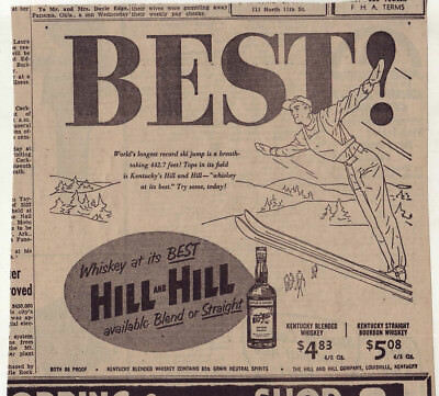 1953 newspaper ad for Hill and Hill Whiskey - Skier, record ski jump Best