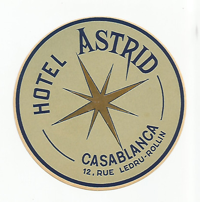 HOTEL ASTRID luggage MAROC label (CASABLANCA)