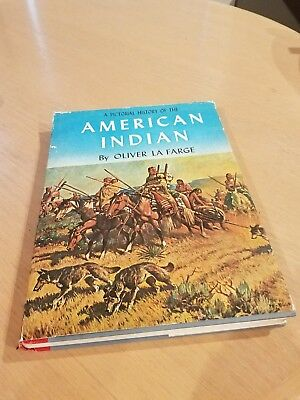 Vintage Book – A Pictorial History of the American Indian by Oliver Lafarge
