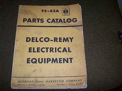 1952 International Delco-Remy Electrical Eq Parts Catalog Manual Farmall Tractor