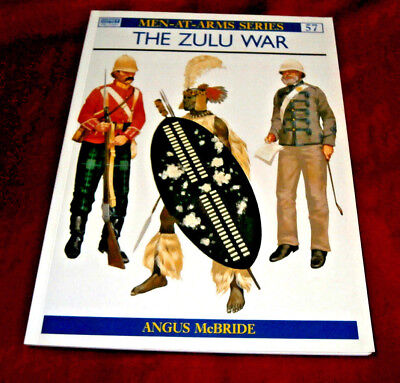 THE ZULU WAR. Angus McBride. 1998. Osprey Men-At-Arms 57. Fully Illustrated.