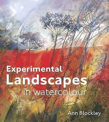 Experimental Landscapes in Watercolour, Blockley, Ann