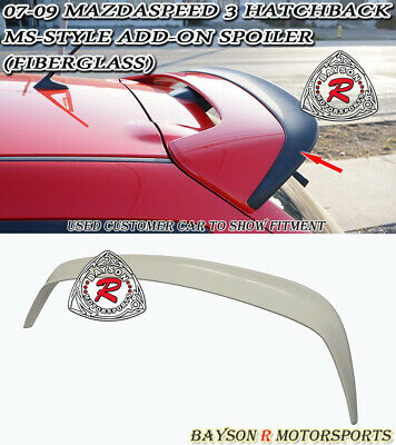 MS-Style Add-on Roof Spoiler Wing (Fiberglass) Fits 07-09 MazdaSpeed 3 5dr