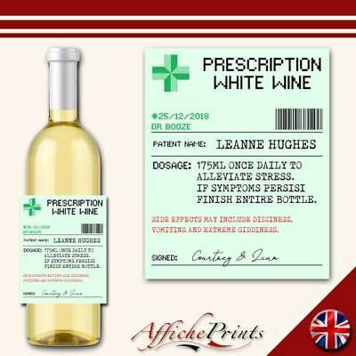 L128 Personalised Prescription Medicine White Wine Funny Custom Bottle Label
