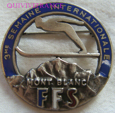 SK1546 -  INSIGNE badge SKI 3° SEMAINE INTERNATIONALE MONT-BLANC FFS