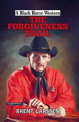 The Forgiveness Trail, Brent Larsson