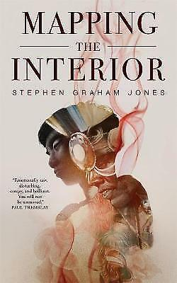 Mapping the Interior, Jones, Stephen Graham