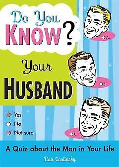 Do You Know Your Husband?, Carlinsky, Dan