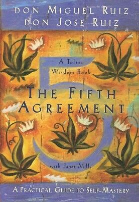 The Fifth Agreement, Ruiz, DonMiguel