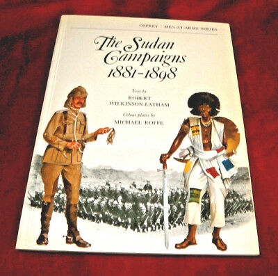 THE SUDAN CAMPAIGNS 1881-1898. First 1976. Osprey Men at Arms. Fully Illustrated