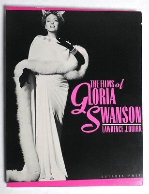 ESA1499. Vintage: FILMS OF GLORIA SWANSON Lawrence Quirk 1ST EDITION (1984)~