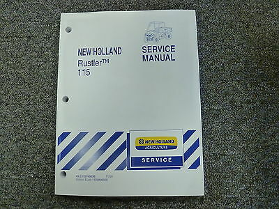 NEW HOLLAND NH Rustler 115 Gas Utility Vehicle Service Manual ... on
