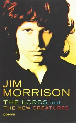 The Lords and the New Creatures: Poems-Jim Morrison