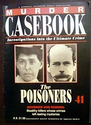 Murder Casebook 41 The Poisoners Maybrick And Seddon
