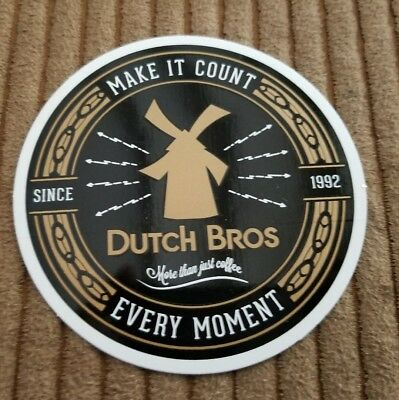Dutch Bros Sticker Make It Count Every Moment Since 1992