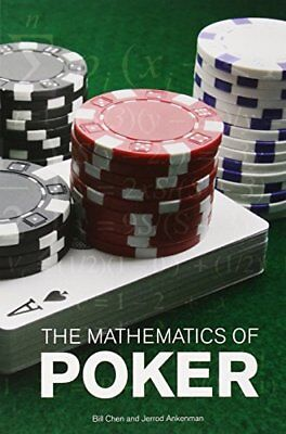 The Mathematics of Poker-Bill Chen, Jerrod Ankenman