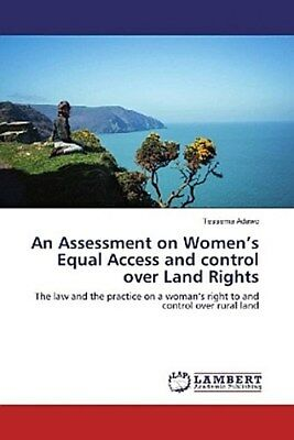 An Assessment on Women's Equal Access and control over Land Rights Tessema  ...