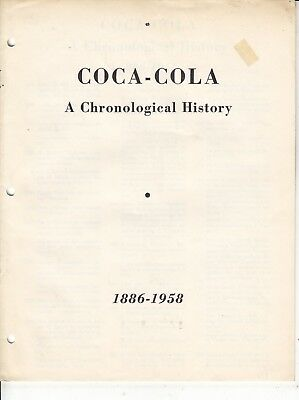 COCA-COLA A CHRONOLOGICAL HISTORY 1886 - 1958  8 1/2 x 11 BOOKLET.