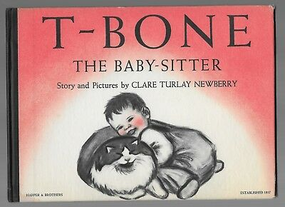 T-Bone The Baby-Sitter Children's Vintage Cat Story Clare Turlay Newberry 1st Ed