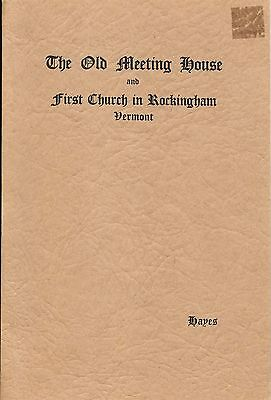 The Old Meeting House & First Church in Rockingham Vermont 1773 - 1840 History
