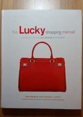 Kim France and Andrea LInett: The Lucky Shopping Manual