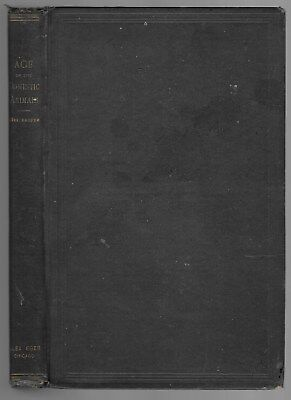 Age Of The Domestic Animals Dentition Of Horse Ox Sheep Hog & Dog 1904 Rare