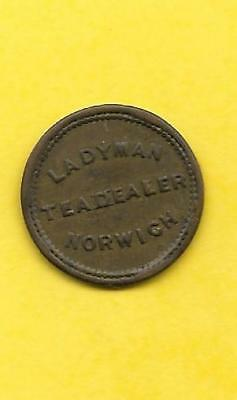 LADYMAN TEA DEALER -- Norwich, Norfolk, England, Unofficial Farthing