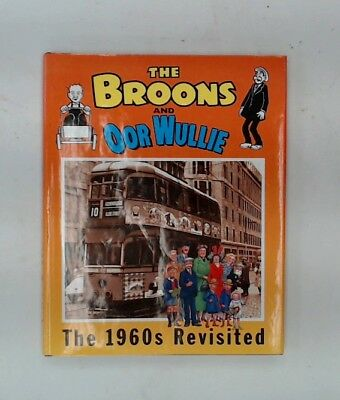THE BROONS AND OOR WULLIE The 1960's Revisited Hardback Book c 2004 - W21
