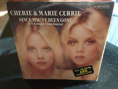 """Cherie & Marie Currie: Since You've Been Gone/Longer Than Forever-Capitol-7""""-Si."""