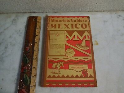 Vtg 1931 Mobil Oil & Gas MAGNOLIA Petroleum Travel Guide in MEXICO Dallas Texas