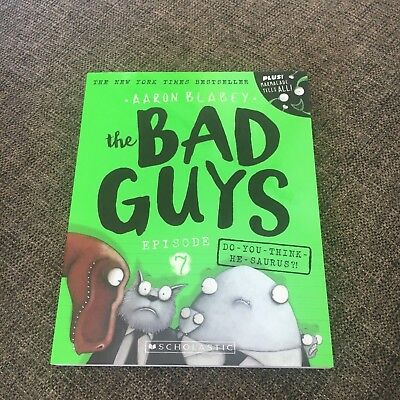 New, Aaron Blabey. The Bad Guys. Episode 7. 9781760279493