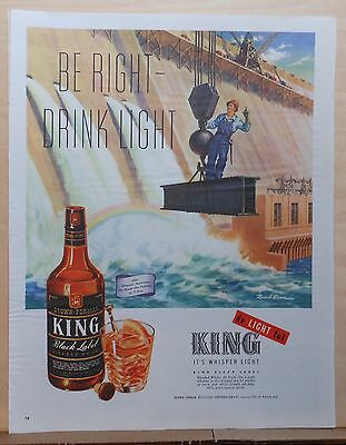 1945 magazine ad for King Black Label Whisky, Dam builders, Be Right Drink Light