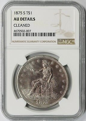 1875-S Trade Dollar Silver $1 AU Details NGC
