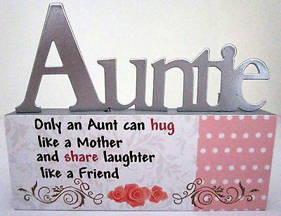 """""""auntie..only An Aunt Can Hug Like A Mother & Share Laughter Like A Friend"""" Sign"""