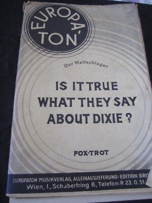 Salonorchester-Noten-Is it true what they say about Dixie-antiquarisch-RAR