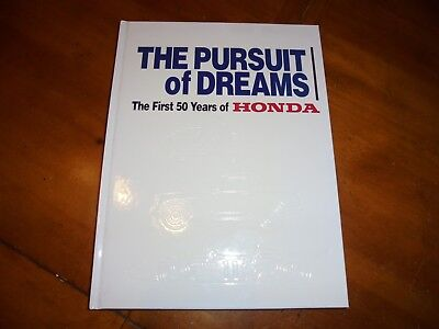 The Pursuit of Dreams: The First 50 Years of Honda (1999 Hardcover) Excellent