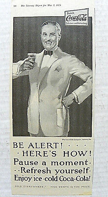 """1925,may.2 Literary Digest """"be Alert! *** Here's How"""" Man In Suit Having Coke"""