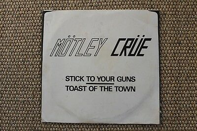 Original Motley Crue Stick To Your Guns / Toast Of The Town Leathur Records 45