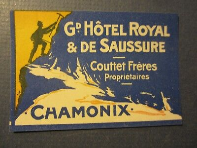 Old Vintage Grand HOTEL Royal & De Saussue - CHAMONIX - Luggage LABEL - France