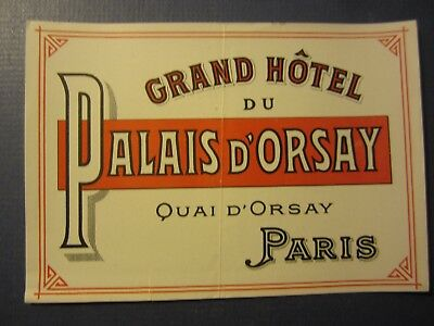 Old Vintage - GRAND HOTEL du PALAIS D'ORSAY - Luggage LABEL - PARIS France