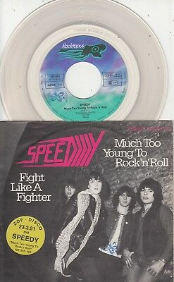 "7""-  Speedy = Much Too Young To Rock 'n' Roll  ........1981  (Clear Vinyl)"