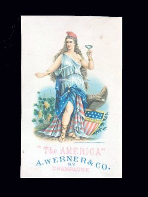 Victorian Trade Card=Miss AMERICA holds WERNER Co CHAMPAGNE Glass=Minneapolis-MN